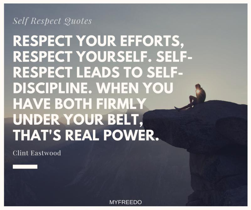 Self Respect Quotes Collection Of Best And Most Inspirational